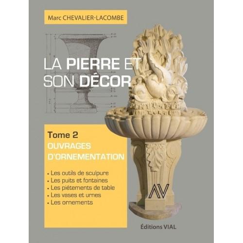 """Livre """"La pierre et son décor Tome 2"""" M.Chevalier-Lacombe 272 pages"""